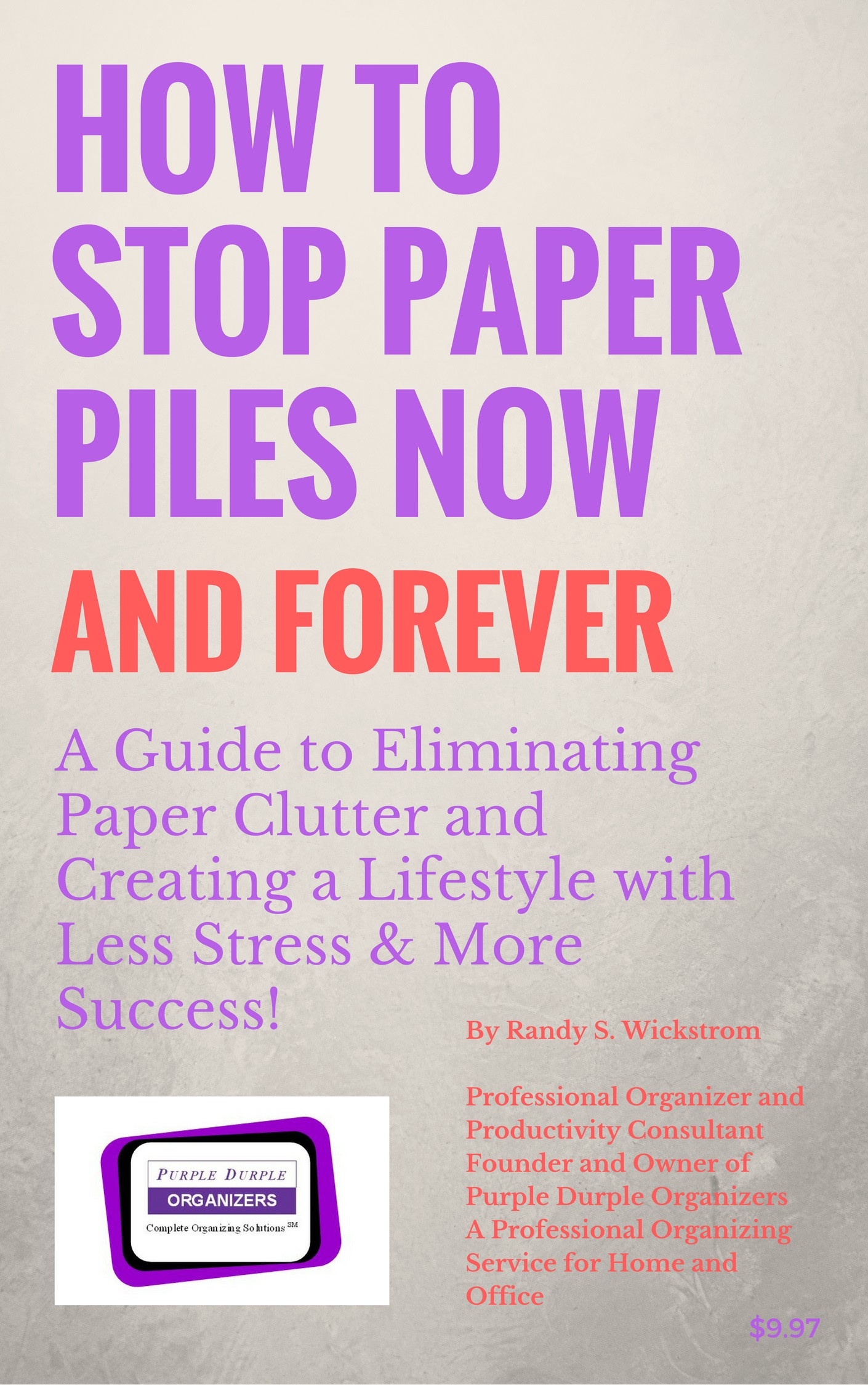 How to Stop Paper Piles Now and Forever Kindle E BOOK Cover Image