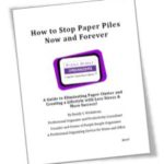 How to Stop Paper Piles Now & Forever - by Randy S. Wickstrom Purple Durple Organizers