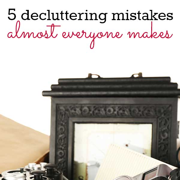 The Most Common De-Cluttering Mistakes and How to Avoid Them